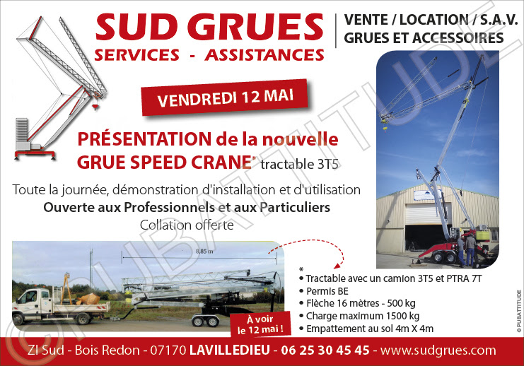 Friday, May 12 in LAVILLEDIEU in Ardèche at SUD GRUES SERVICES!